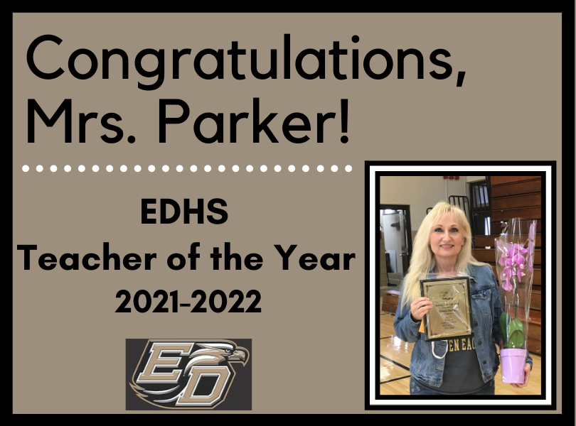 Mrs. Parker - EDHS Teacher of the Year