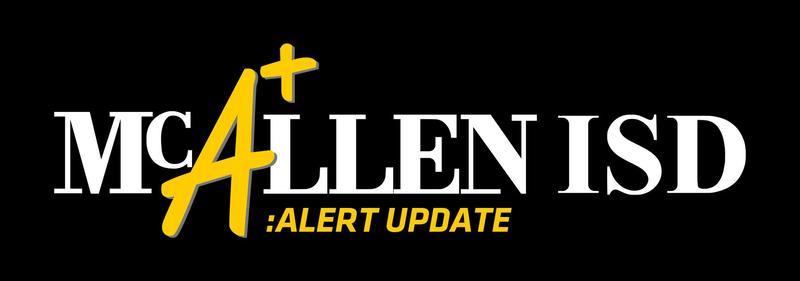 McAllen ISD Alert