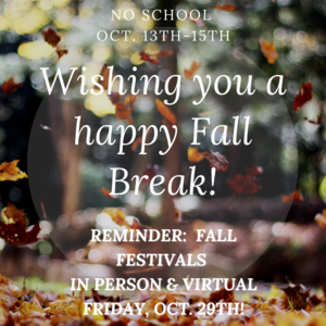 2021.10.13 Fall Festival and Fall Break.png