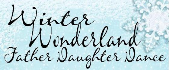 Winter Wonderland Father Daughter Dance Saturday, January 19 Thumbnail Image