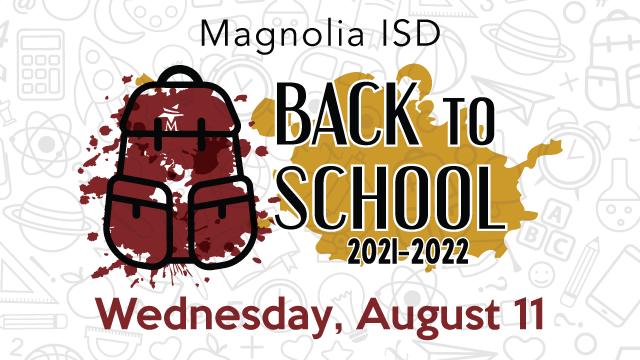 Magnolia ISD Back to School