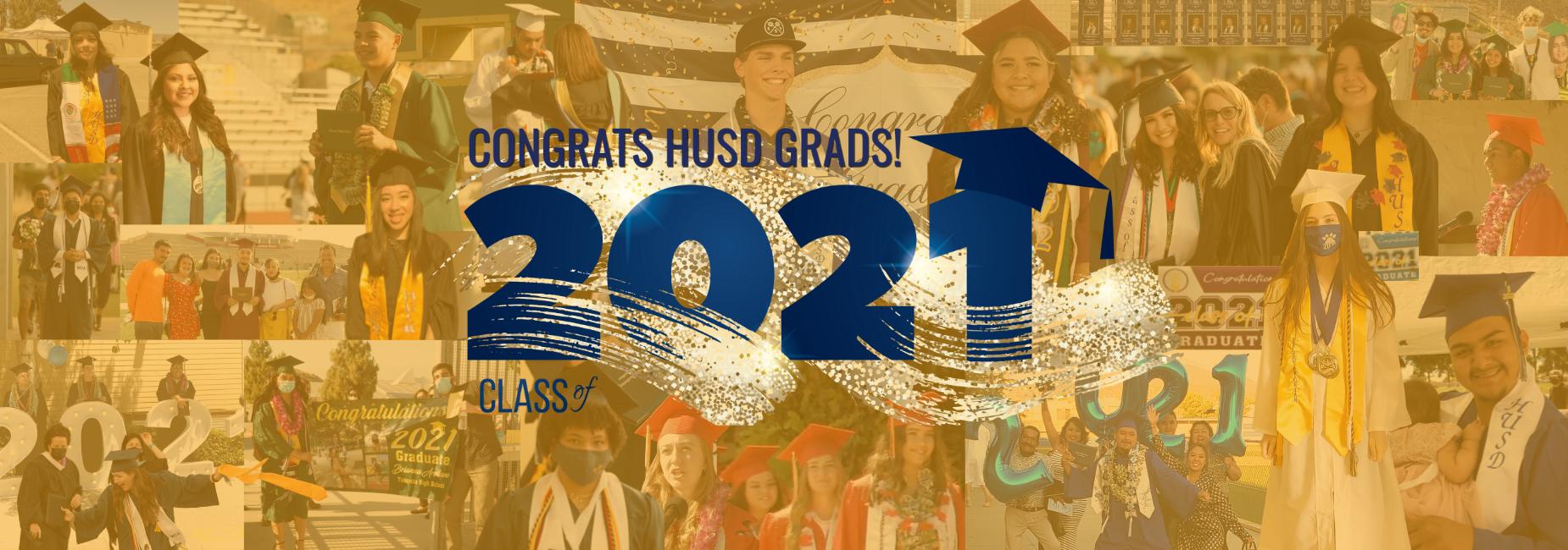Congrats HUSD Grads!! 2021