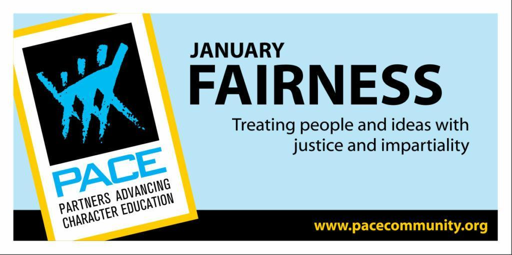 Fairness is January's PACE Character trait