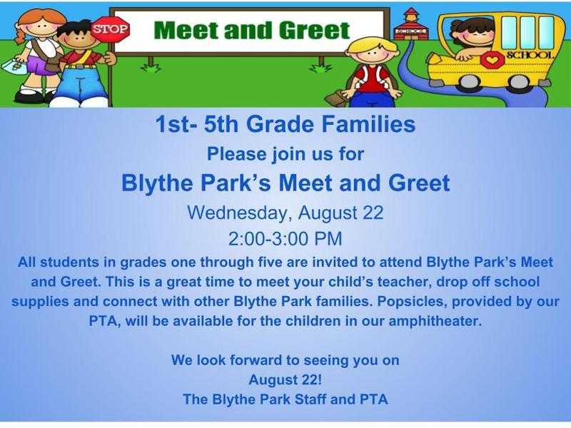 Blythe Park's Meet and Greet for Grades 1-5 is on Wednesday, August 22nd! Featured Photo
