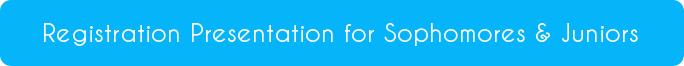 button reads 10th & 11th grade registration presentation