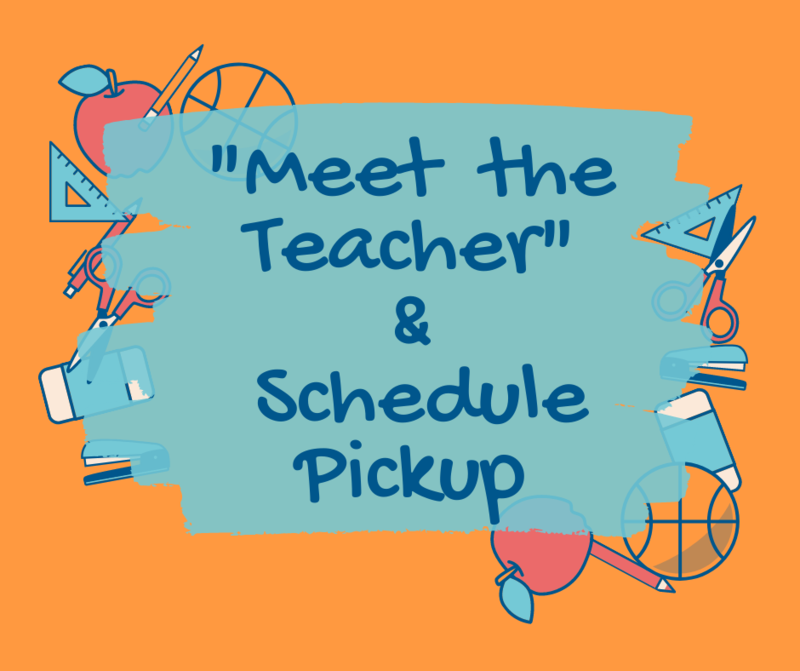 meet the teacher and schedule pickup