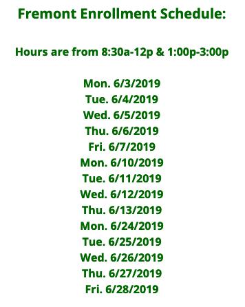 Fremont Enrollment Schedule Featured Photo