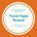 Parent Input Needed Graphic