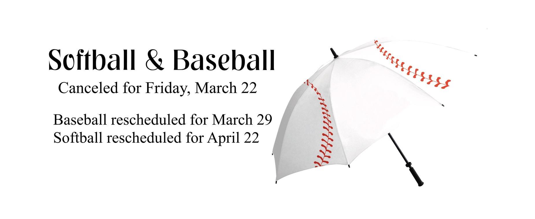 baseball and softball canceled for today
