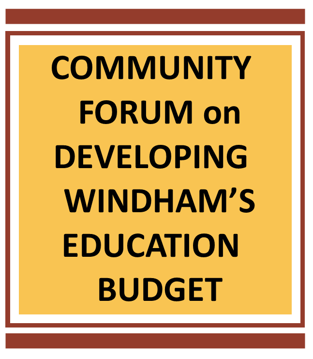 Community Forum on Developing Windham's Education Budget - Mon., March 2 at 6:30PM Thumbnail Image