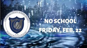 The Cheatham County School District will be closed on Friday, Feb. 22.