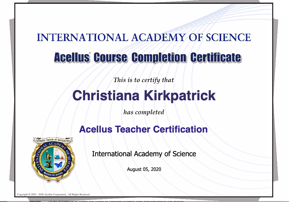 Acellus Teacher Certification. Awarded to Mrs. Kirkpatrick