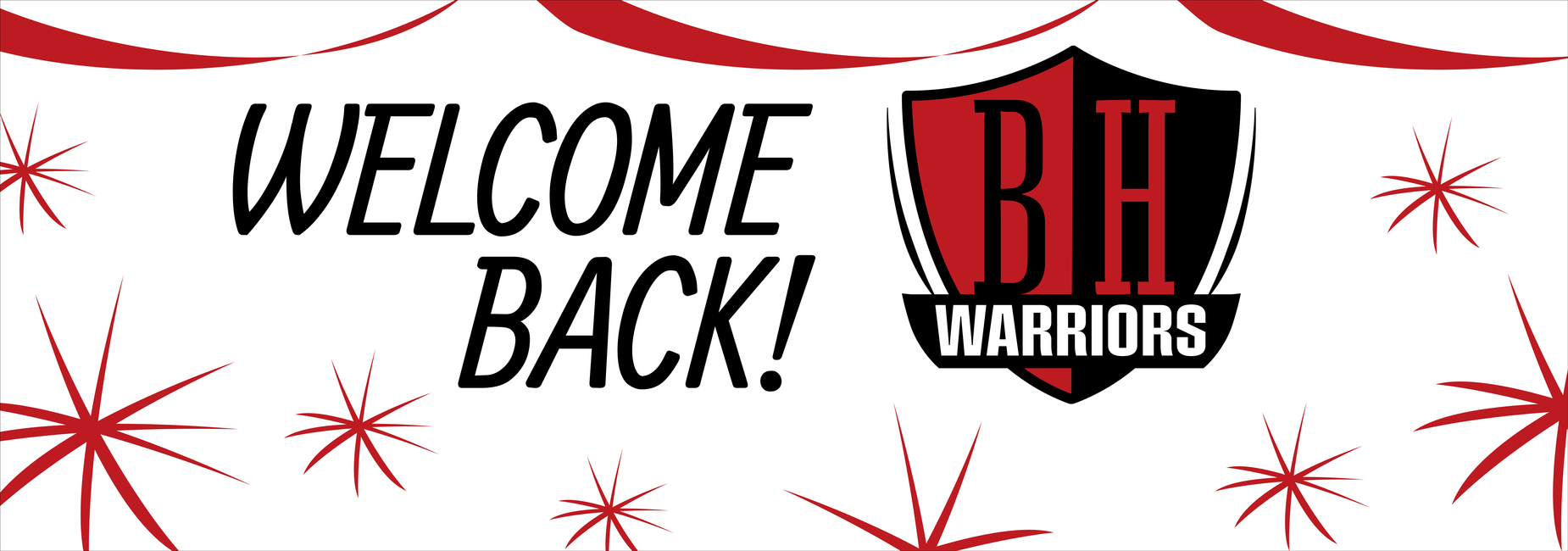 Welcome Back BHS!