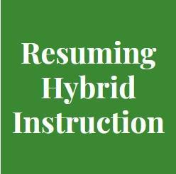 resuming hybrid instruction