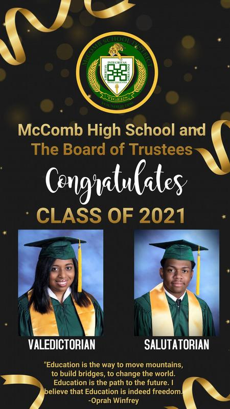 McComb High School and The Board of Trustees Congratulates The 2021 Valedictorian and Salutatorian