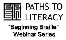 """Beginning Braille"" Webinar Series"