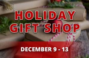 Holiday Gift Shop Opens Next Week
