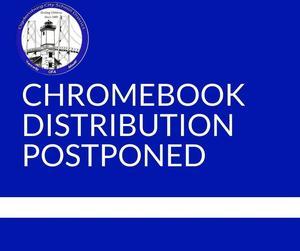 Chromebook distribution postponed.jpg