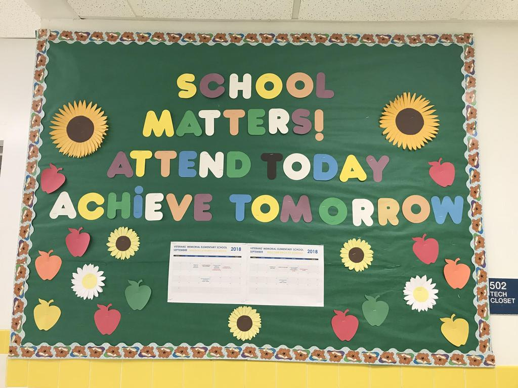 bulletin board display: school matters attend today achieve tomorrow with school calendar