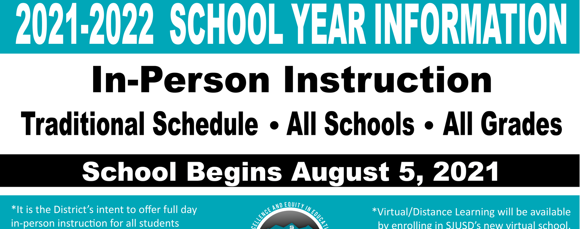 2021-2022 School Year Info - In-person Instruction all schools all grades, first day August 5