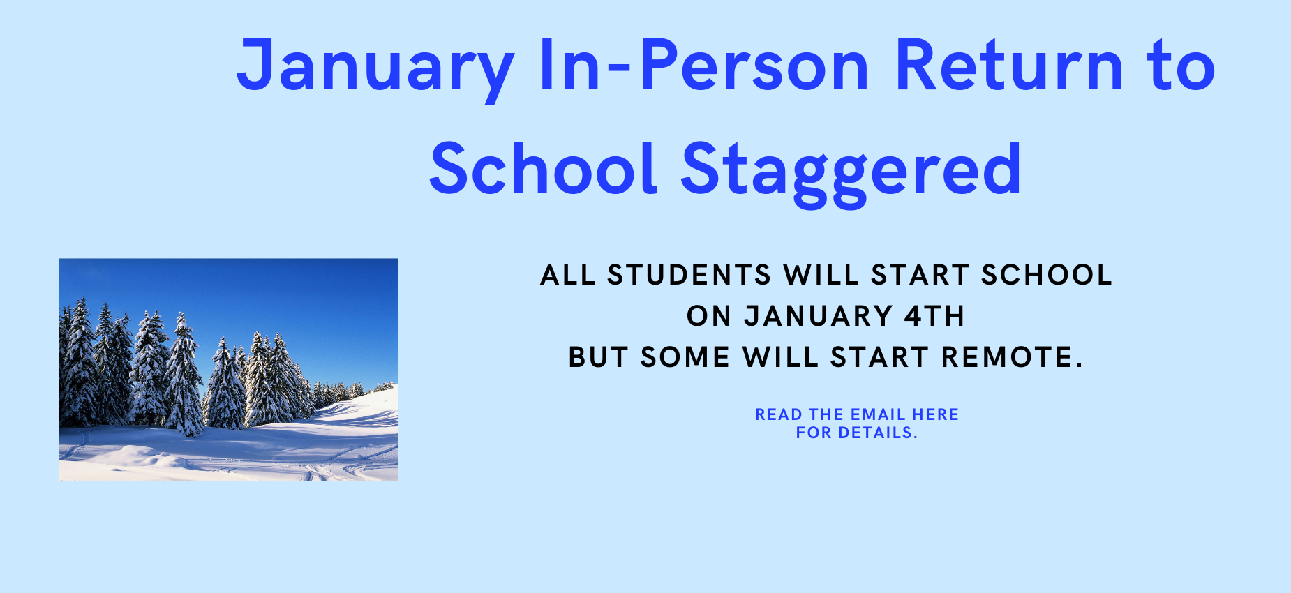 Staggered start to In-person Learning in January