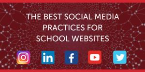 Best Social Media Practices for School Websites