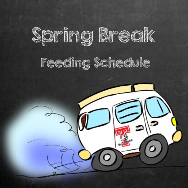 spring break feeding schedule