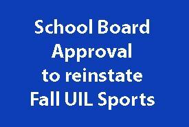 Board Approval to Reinstate all UIL Fall Sports Featured Photo