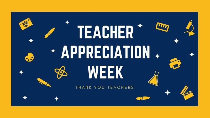 Teacher Appreciation Week May 3-7