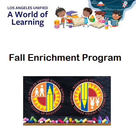 LAUSD Fall Enrichment