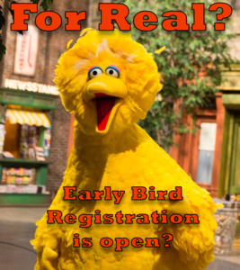 big bird early registration.png