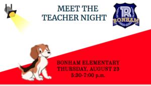 Meet the teacher Thursday, August 23, 5:30-7:00