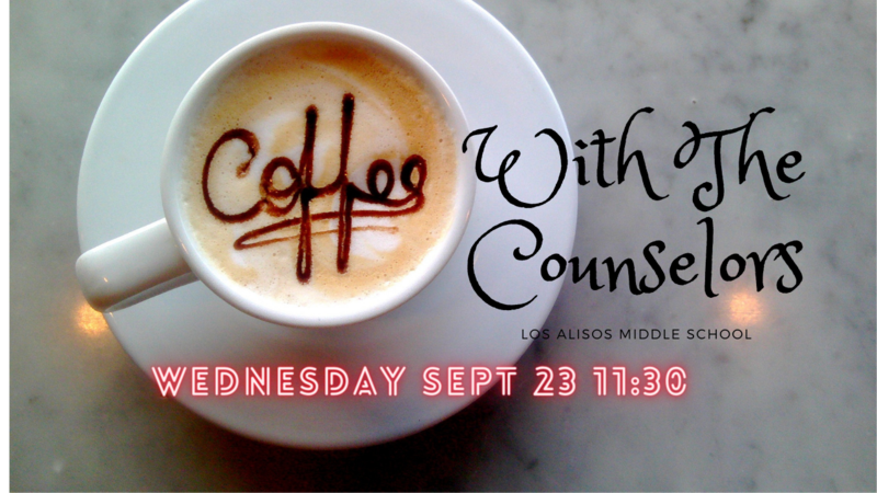 Coffee With The Counselors!  Wednesday Sept 23rd 11:30am Featured Photo