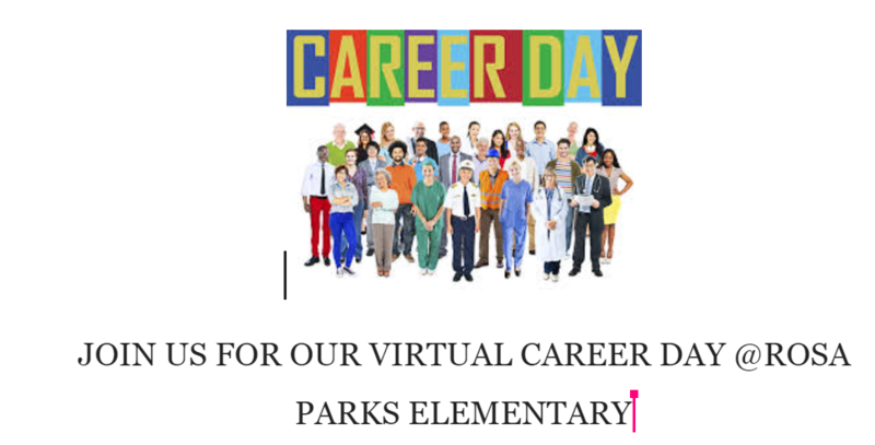 Virtual Career Day - Rosa Parks Elementary Featured Photo