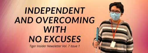 Story: Independent and Overcoming with No Excuses
