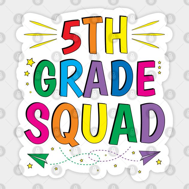 5th Grade Squad