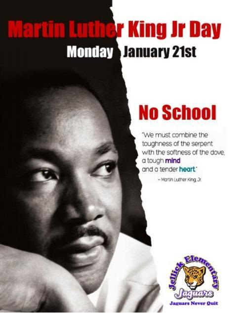 Reminders: No school Monday, January 21st, Martin Luther King Jr. Day Thumbnail Image