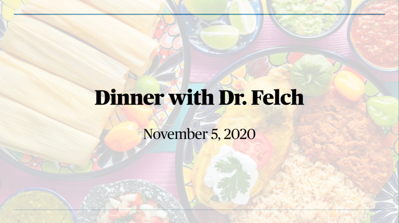 Dinner with Dr. Felch Featured Photo