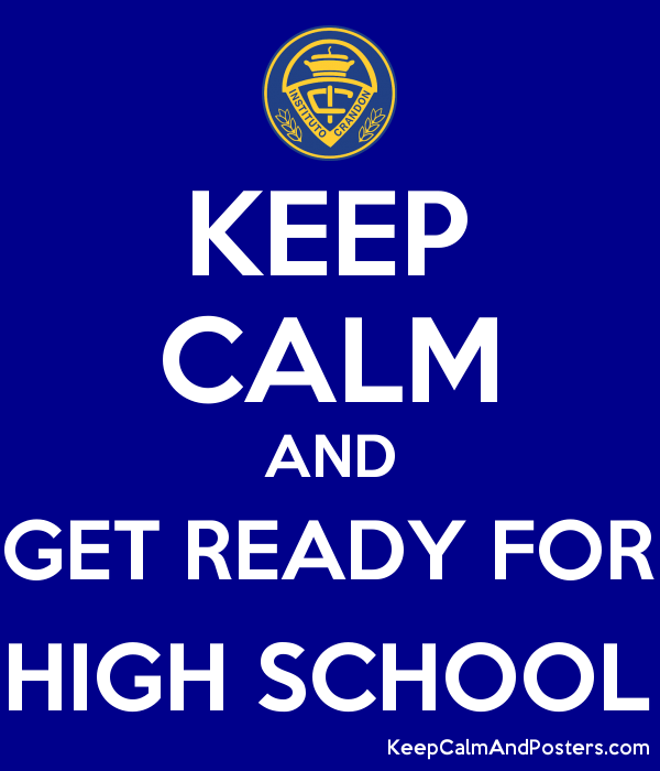 Poster - keep calm and get ready for high school