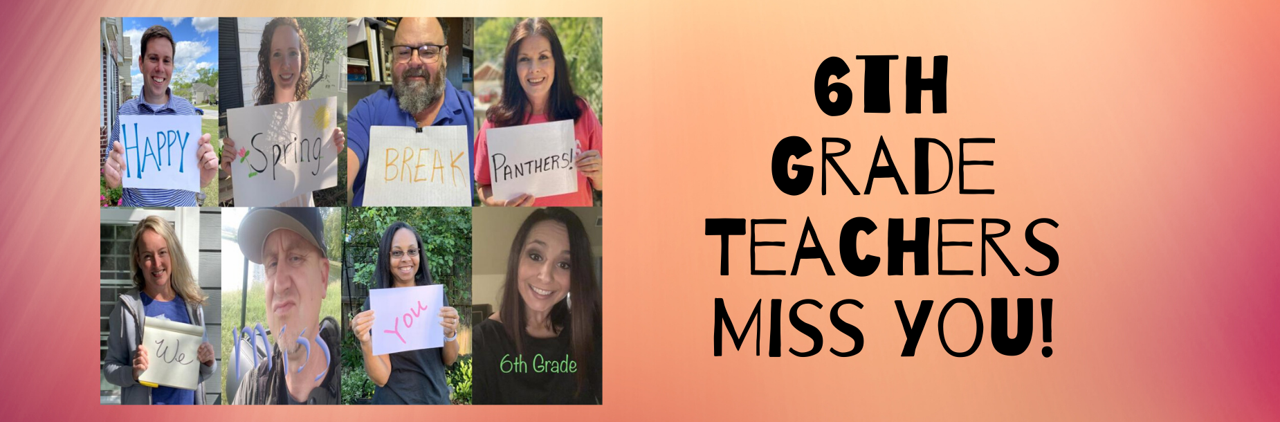 6th grade teachers picture saying they miss their students