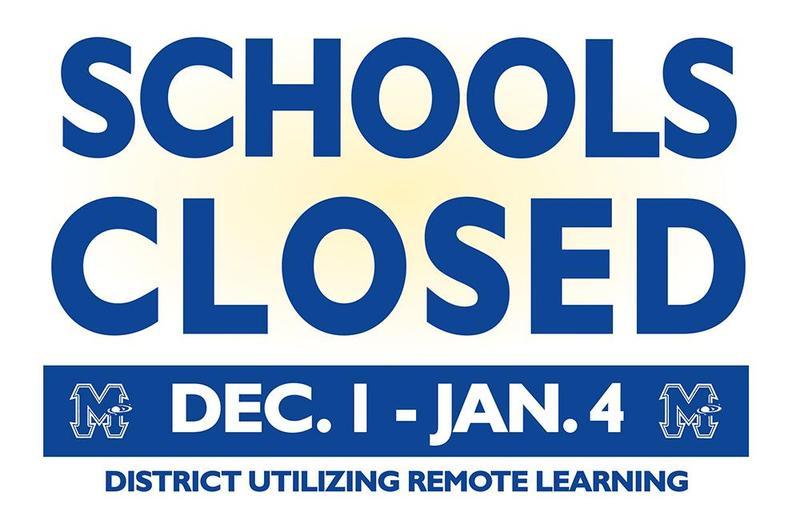 Schools Closed Dec. 1 through Jan. 4