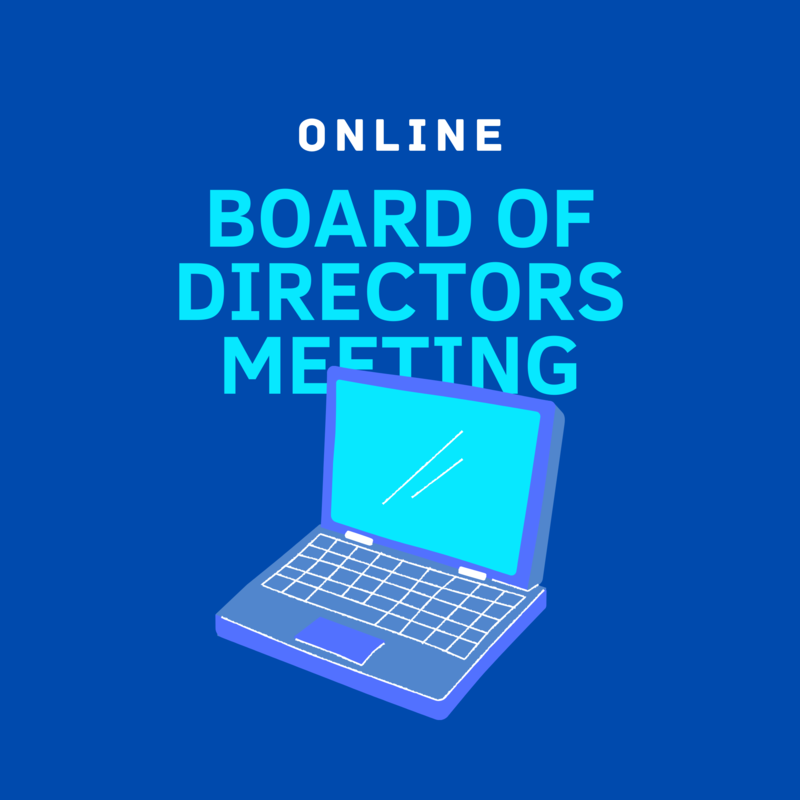August 3rd | Board of Directors Meeting Notice Featured Photo