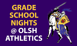 Grade School Nights at OLSH Athletics