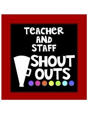 SHOUT OUTS! We're recognizing our FRCS Teachers and Staff for Teacher Appreciation Week! Featured Photo
