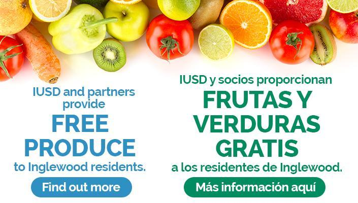 Inglewood Unified School District Free Produce Frutas y Verduras Gratis
