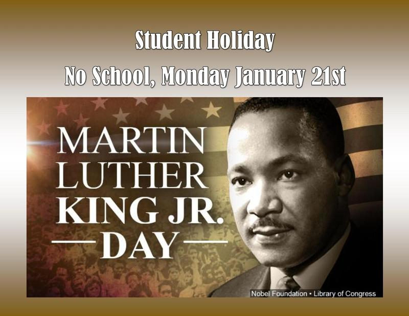 No School, MLK Holiday Jan. 21st