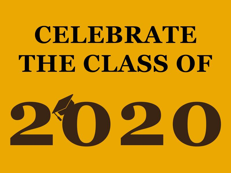 CELEBRATE THE CLASS OF 2020