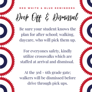 Drop off & Dismissal