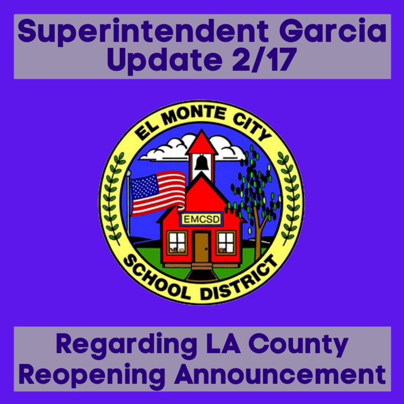 Graphic showcasing Superintendent Garcia Update in response to LA County announcement that K-6 schools can reopen.
