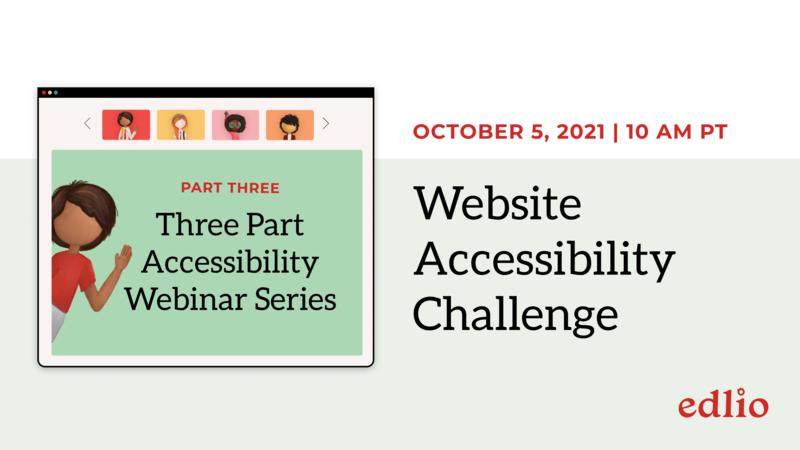 Website Accessibility Challenge webinar, OCTOBER 5 at 10:00 AM PT